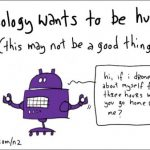 Technology-Wants-To-Be-Human-Cartoon-Of-The-Week-525x337