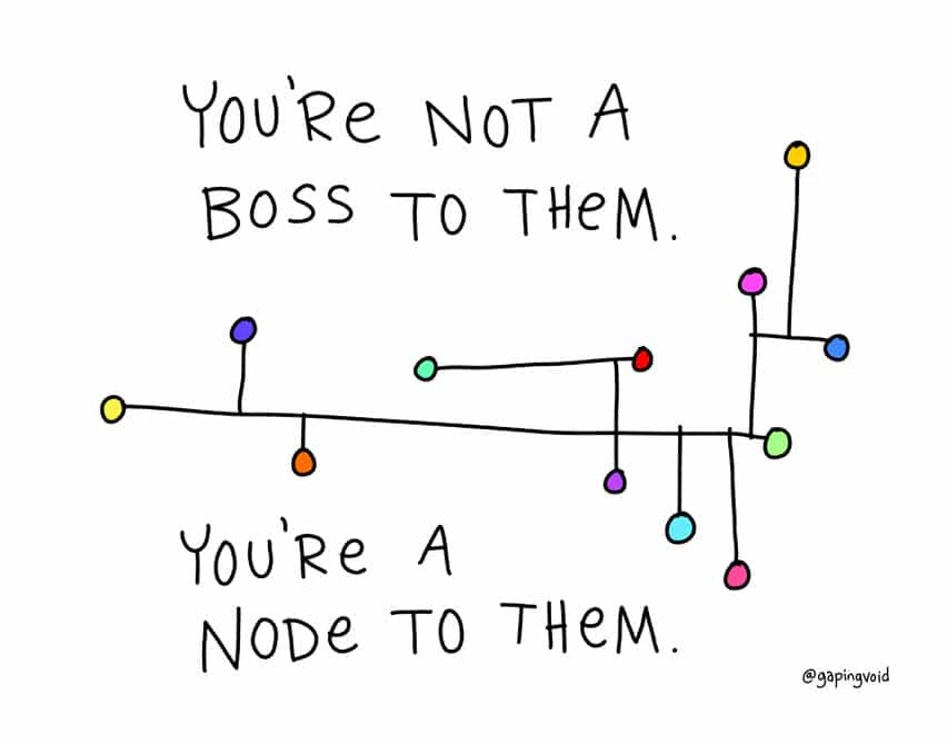 you're not a boss, you're a node.